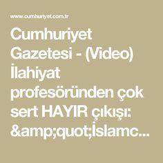 """Cumhuriyet Gazetesi - (Video) İlahiyat profesöründen çok sert HAYIR çıkışı: """"İslamcılar, şu anda kendi yokoluşlarının hikâyesini yazıyorlar"""""""