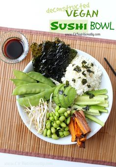 Deconstructed Vegan Sushi Bowl | C it Nutritionally #MeatlessMonday # ...