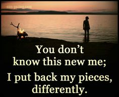 When you don't do what narcissist want anymore they will tell you that you've changed. When in reality you just got tired of their crap and finally stood up.