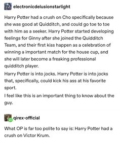 (Except Harry and Cedric or Harry and Draco is better) Krumione and Drarry foreva Harry Potter Quotes, Harry Potter Fandom, Hogwarts, Slytherin, Yer A Wizard Harry, Harry Potter Universal, Drarry, Mischief Managed, Book Fandoms
