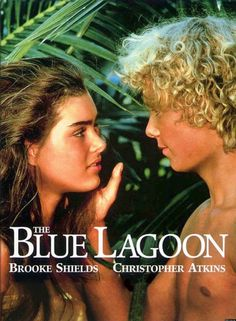 Brooke Shields and Christopher Atkins in The Blue Lagoon 1980's Movies, I Movie, Films, Blue Lagoon Movie, Pretty Baby 1978, Christopher Blue, Lush Beauty, Most Popular Movies, Brooke Shields