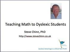 Teaching Math to Dyslexic Students - Dr Steve Chinn Math Teacher, Teaching Math, Math Help, Learn Math, Dysgraphia, Math Dyslexia, Reading Intervention, Special Education Classroom, Homeschool Math
