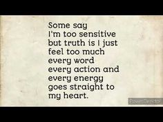 Quotes about highly sensitive people ( HSP ) | Quotes about sensitivity | Quotes
