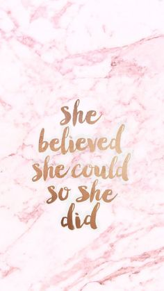 She believed she could, so she did, summer iphone wallpaper, pink marble background amazingly cute backgrounds to grace your screen Iphone Wallpaper Black, Pink Marble Wallpaper, Pink Marble Background, Her Wallpaper, Cute Wallpaper For Phone, Iphone Wallpapers Girly, Wallpaper For Girls, Lockscreen Iphone Quotes, Motivational Wallpaper Iphone