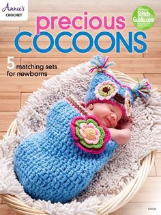 Precious Cocoons ~ ON SALE - SAVE ~ limited time ~ easy to intermediate levels ~ incl. 5 designs with matching hats or headband ~ incl. owl, plump pumpkin, festive Santa stocking, cute mermaid and sweet spiral cocoon ~ CROCHET Crochet Cocoon Pattern, Annie's Crochet, Crochet Baby Cocoon, Crochet Books, Baby Blanket Crochet, Crochet Patterns, Crochet Hearts, Beginner Crochet, Kids Crochet