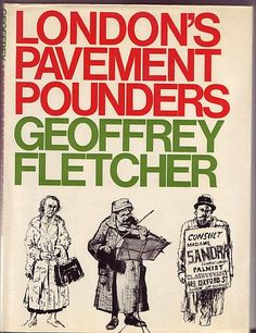 One of our many books recounting the weird and wonderful of London life. From our London Collection. London Life, Weird And Wonderful, Book Collection, Nonfiction Books, Good Books, Book Art, Writing, Pavement, Artists