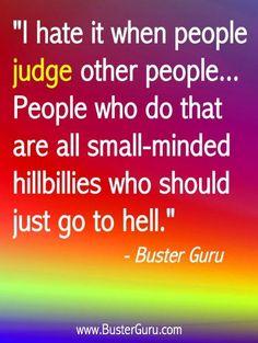 JUDGMENTAL people...