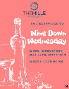 You deserve to relax. Join us for a glass (or two) of wine next Wednesday in the Club Room!  #themillebrookhaven #findyourhome #winedownwednesday #residentevent
