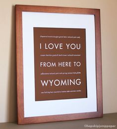 Wyoming Art I Love You From Here To WYOMING by HopSkipJumpPaper, $20.00