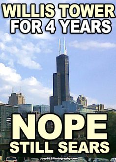 Sears Tower meme, Willis Tower. #chicago #funny