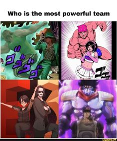 Who is the most powerful team iFunny ) is part of Jojo memes - Who is the most powerful team popular memes on the site iFunny co Otaku Meme, Anime Meme, Jojo Memes, Dankest Memes, Jojo Bizarre, Jojo's Bizarre Adventure, Ricardo Meme, Stupid Funny Memes, Hilarious