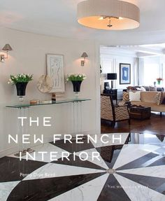 The New French Interior By Penny Drue Baird Amazon DesignInterior Design BooksModern