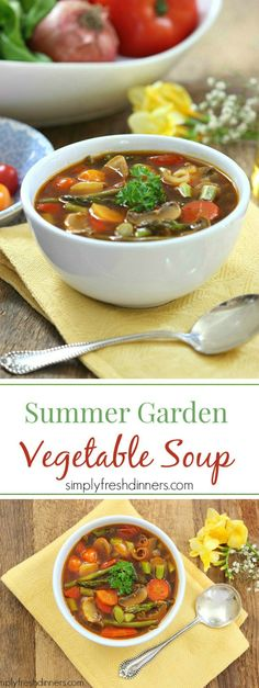 The perfect Summer Garden Vegetable Soup that is the perfect healthy recipe for lunch or dinner.