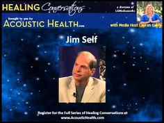 Healing Conversation with Jim Self on Mastering Alchemy  2014