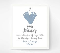 Personalized Father's Day Gift for New Dad - I Love You Daddy Baby Footprint Art Print - Gift for Father, Daddy, Papa on Etsy, $30.00