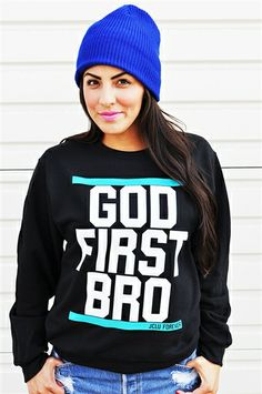 """Christian T-Shirts """"God First Bro"""" $24.99 @Donna Layton Schieber I want this :)"""