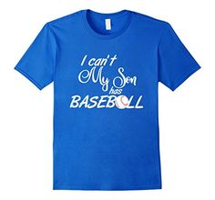 Mens I Cant My Son Has BaseBall Practice TShirt For Mom or Dad Small Royal Blue >>> Visit the image link more details. (This is an affiliate link) #BallWatchforMen