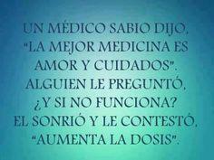 Amor, la mejor medicina !
