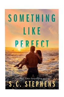 In A Book Shell: 'SOMETHING LIKE PERFECT' BY S.C. STEPHENS REVIEW Got Books, Books To Read, Public Domain Books, My Heart Hurts, Beach Reading, Romance Novels, Bestselling Author, Audio Books, This Book
