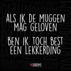 60 Ideas For Humor Nederlands Dutch Quotes Sunday Humor, Thursday Humor, Weekend Humor, Weekend Quotes, Accounting Humor, Funny Women Quotes, Funny Quotes About Life, Funny Life, Dating Humor
