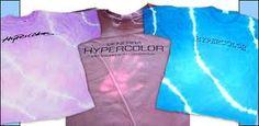 Hypercolor shirts!