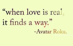There're different forms of love.  I've yet to find the real one.