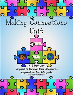 Making Connections Unit, aligned to common core standards, grades 3-5 $