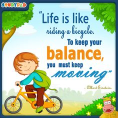 "Albert Einstein - ""Life is like riding a bicycle. To keep your balance, you must keep moving. Kindergarten Math Games, Math Games For Kids, Fun Math, Classroom Rules Poster, Classroom Quotes, Education Quotes For Teachers, Teacher Quotes, Preschool Quotes, Elementary Bulletin Boards"