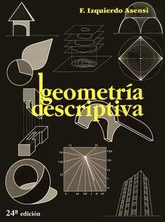 Geometría descriptiva, 24va edición fernando izquierdo asensi