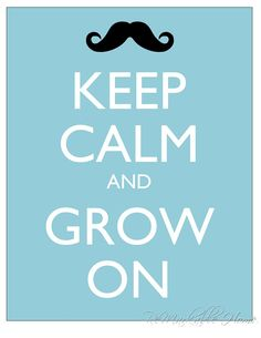 Keep Calm Mustache Poster...Free Printable