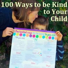 100 Ways to be Kind to your Child *Great list. What would you add to it?