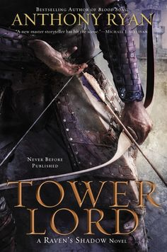 Tower Lord by Anthony Ryan | 13 Reasons Why 2014 May Be The Best Year For Fantasy In The 21st Century