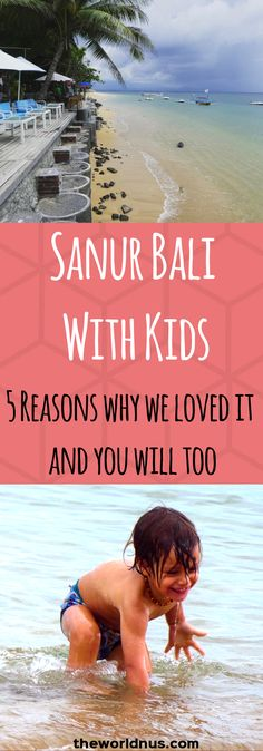 Sanur Bali with Kids. Why go to Sanur instead of Seminyak/Kuta/Legian. 5 Reasons why we loved it and you will too // Indonesia // Family Travel