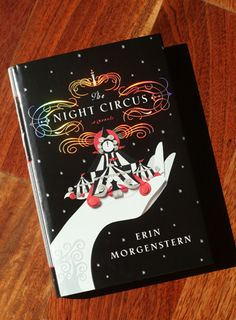 The Night Circus - part fantasy, part romance, imaginative setting