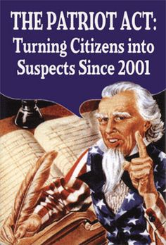 The Patriot Act...