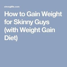 24 Ideas weight gain for men skinny guys fitness for 2019 Gain Weight Men, Weight Gain Diet Plan, Tips To Gain Weight, Weight Gain Workout, Weight Gain Meal Plan, Healthy Weight Gain, How To Lose Weight Fast, Weight Loss, Losing Weight