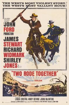James Stewart, Richard Widmark, TWO RODE TOGETHER, 1961, Movie Poster