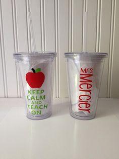 End of year teacher gifts.:) Keep Calm and Teach On with Teacher's Name 16 oz by TheVelcroDog, $10.00