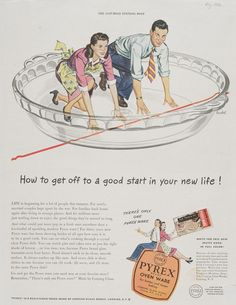 How to get off to a good start in your new life!, Corning Glass Works, published in Saturday Evening Post, 1946