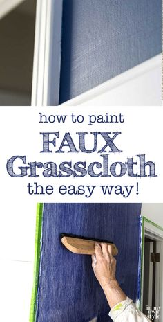 DIY Faux Finishes for Walls - Paint Faux Grasscloth the Easy Way - Step by Step Tutorials for Do It Yourself Faux Finish Wall Textures - Rustic Colour Tuscan Style Simple Metallic Sponge Painting Techniques Roller and Drag Texture Faux Finishes For Walls, Faux Walls, Faux Painted Walls, Wood Walls, Metallic Paint For Walls, Diy Wall Painting, Back Painting, Sponge Painting Walls, Wall Paintings