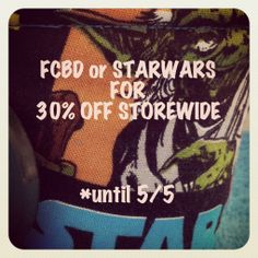use either code FCBD or STARWARS and get 30% off your total until 5/5!  http://adarlingdesign.storenvy.com/  #starwars #comic #freecomicbookday #storenvy #handmade