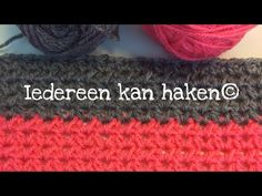Iedereen kan haken© Golfjes steek - Blanket stitch leren haken Nederlands voor beginners © - YouTube