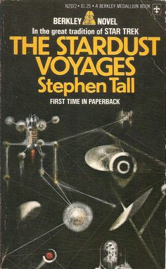 The Stardust Voyages, by Stephen Tall Berkley 1975 Cover art by Richard M. Richard Powers, Sci Fi Horror, Science Fiction Books, Listening To Music, First Time, Books To Read, Literature, Novels, Author
