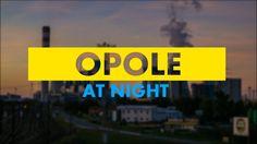Opole Nocą / Opole at Night / Time-lapse