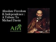 (4) Absolute Freedom & Independence : The Genius Of Michael Davitt - YouTube Great Leaders, Freedom, How To Get, History, Youtube, Liberty, Political Freedom, Historia, Youtubers