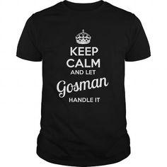 Cheap T-shirt Online It's a GOSMAN Thing Check more at http://cheap-t-shirts.com/its-a-gosman-thing/