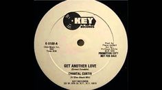 Chantal Curtis - Get Another Love [Extended Mix]