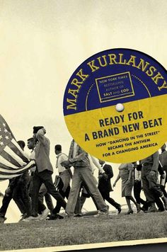 """Mark Kurlansky has a rare gift for writing about seemingly mundane things — salt, cod, nonviolent activism — and showing us how they are, in fact, utterly crucial to the course of human history. In this book, Kurlansky uses the Motown classic """"Dancing in the Street"""" as a focal point for a wide-ranging story about the civil rights movement in the summer of 1964. It might seem like an innocuous song about dancing, but Kurlansky reveals it to be one of the most culturally important songs of its era.  Recommended for: The person who wants to believe that music really can change the world."""