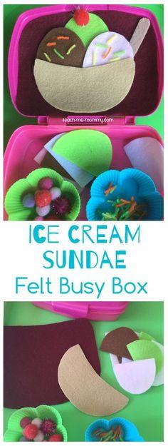 Ice Cream Sundae Felt Busy Box Put together this fun ice cream sundae busy box as a great travel or quiet time activity!