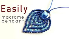 Macrame pendant tutorial: The Blue strawberry - Simple and easy handmade...